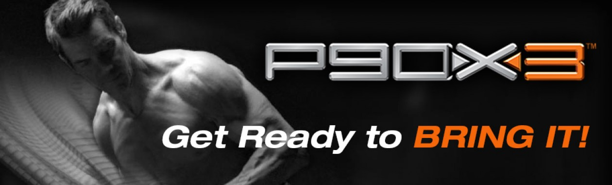 P90X and Beyond – Never Give Up