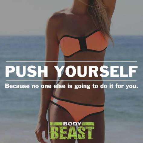 push-yourself-because-no-one-else-is-going-to